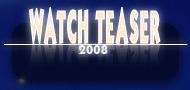 Teaser (2008)